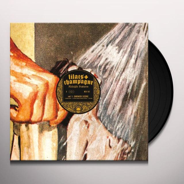 Lilacs & Champagne MIDNIGHT FEATURES: SHOWER SCENE 1 Vinyl Record - UK Release