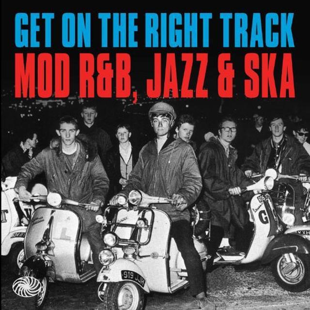 GET ON THE RIGHT TRACK: MOD R&B, JAZZ & SKA / VARI Vinyl Record
