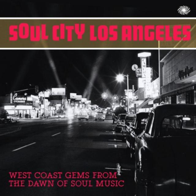 Soul City Los Angeles:West Coast Gems From The Daw