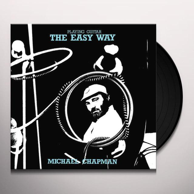 Michael Chapman PLAYING GUITAR THE EASY WAY Vinyl Record