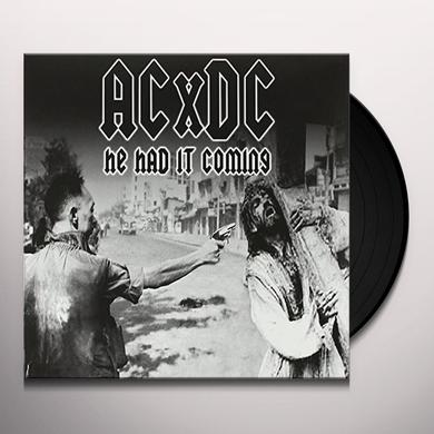 Acxdc HE HAD IT COMING / SECOND COMING Vinyl Record
