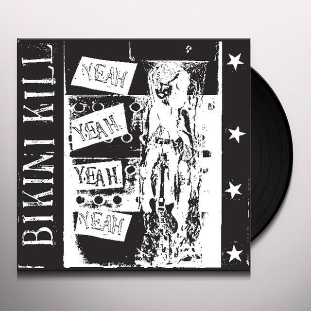 Bikini Kill YEAH YEAH YEAH YEAH (BONUS TRACKS) (EP) Vinyl Record - Reissue