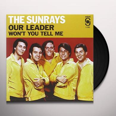 SUNRAYS OUR LEADER / WON'T YOU TELL ME Vinyl Record