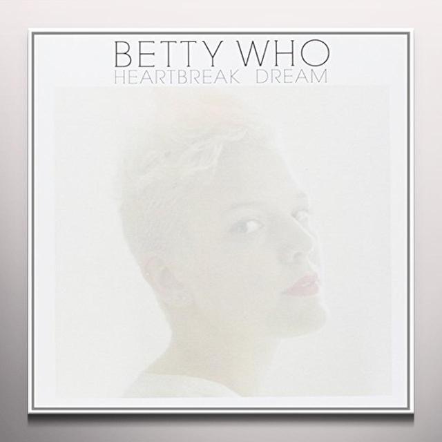 Betty Who HEARTBREAK DREAM / SOMEBODY LOVES YOU (COLV) (Vinyl)