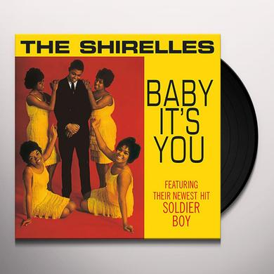 The Shirelles BABY IT'S YOU (Vinyl)