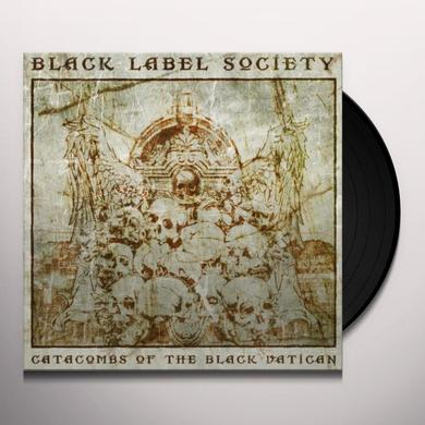Black Label Society CATACOMBS OF THE BLACK VATICAN Vinyl Record