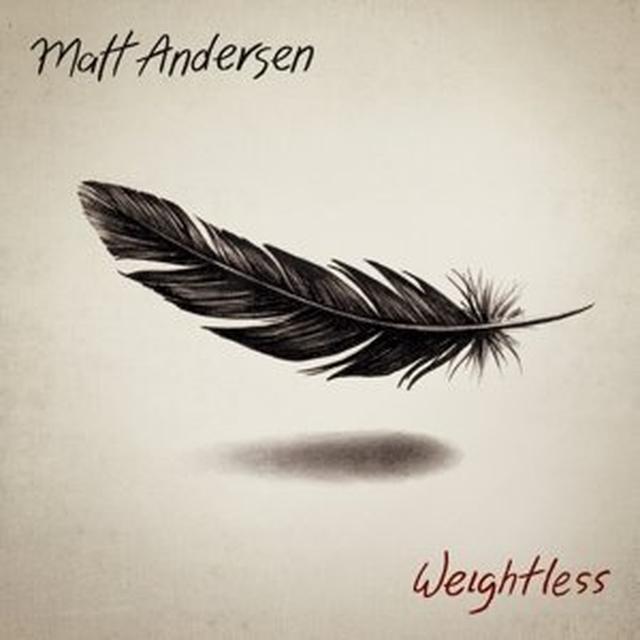 Matt Andersen WEIGHTLESS Vinyl Record