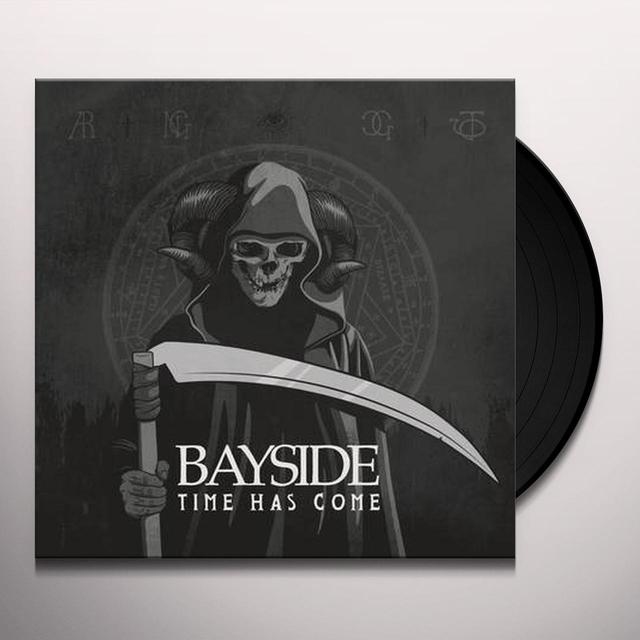 Bayside TIME HAS COME Vinyl Record