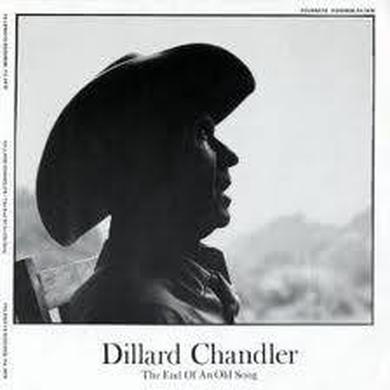 Dillard Chandler END OF AN OLD SONG Vinyl Record