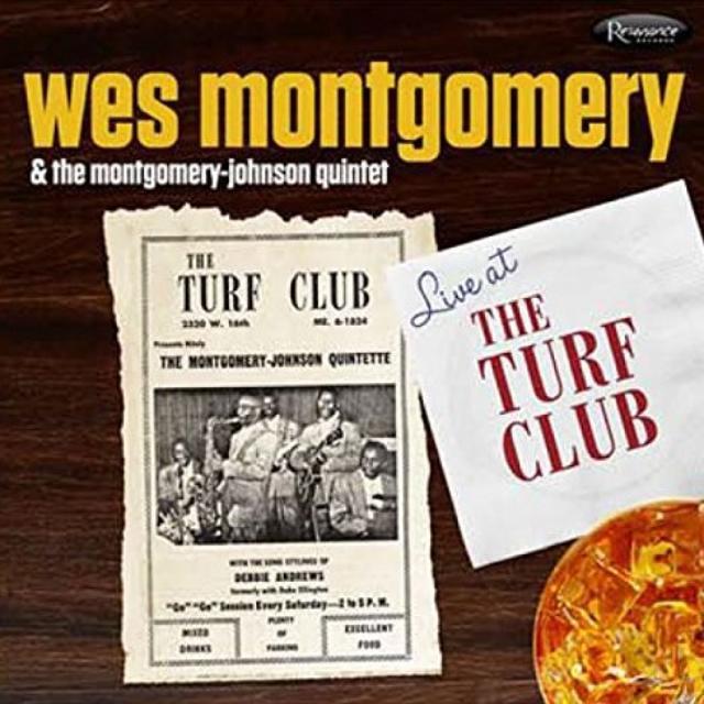 Wes Montgomery & The Montgomery-Johnson Quintet