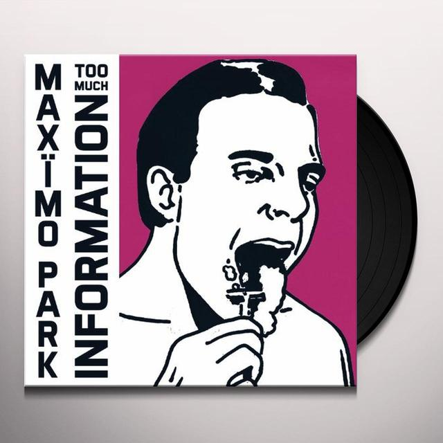 Maximo Park TOO MUCH INFORMATION Vinyl Record