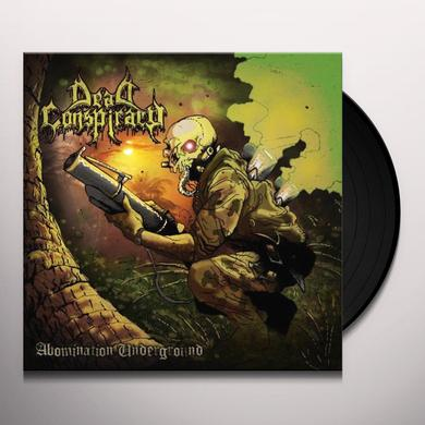 Dead Conspiracy ABOMINATION UNDERGROUND Vinyl Record