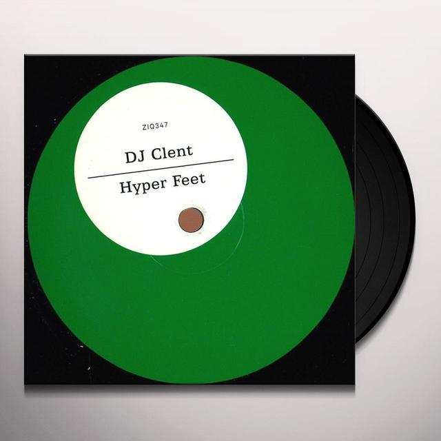 Dj Clent HYPER FEET Vinyl Record