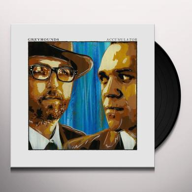 Greyhounds ACCUMULATOR Vinyl Record