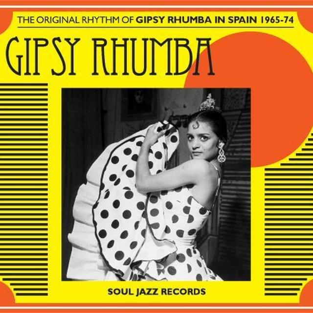 Soul Jazz Records Presents GIPSY RHUMBA Vinyl Record