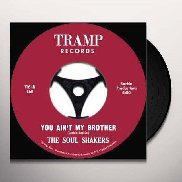 Soul Shakers YOU AIN'T MY BROTHER Vinyl Record - UK Release