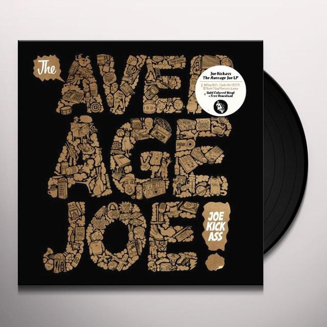 Joe Kickass AVERAGE JOE Vinyl Record - UK Import