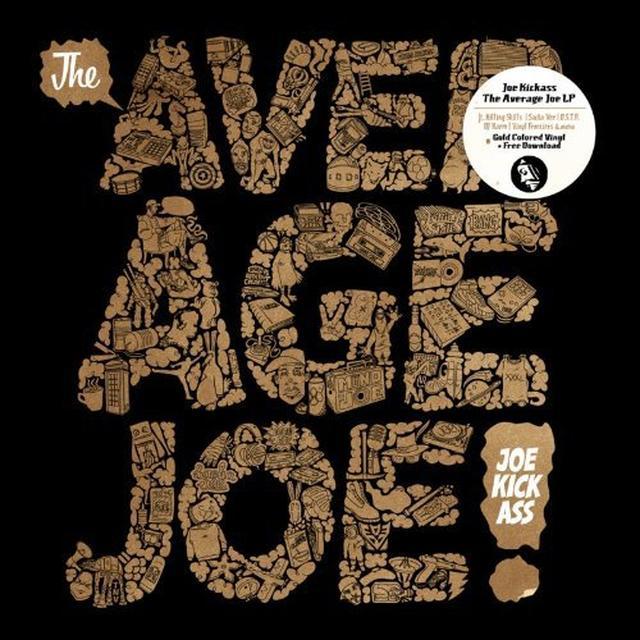 Joe Kickass AVERAGE JOE Vinyl Record - UK Import