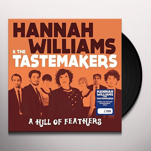 Hannah Williams & The Tastemakers HILL OF FEATHERS Vinyl Record - UK Release