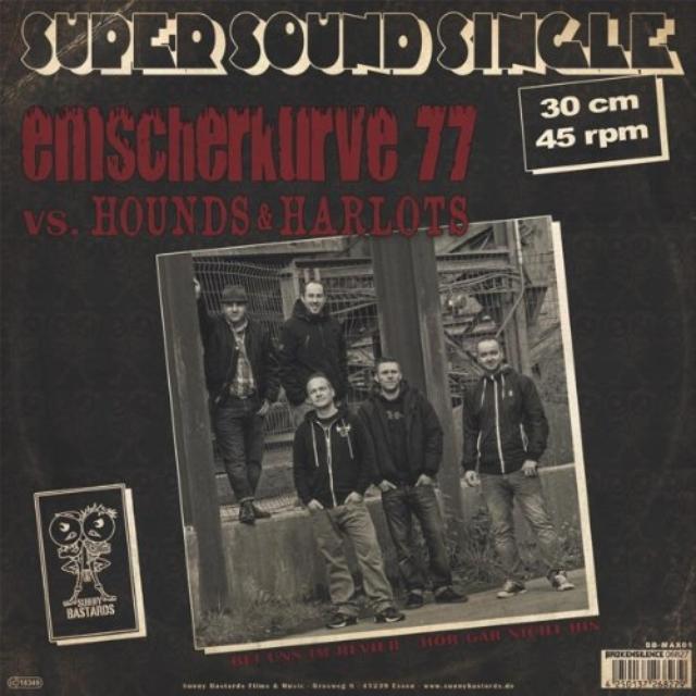 Emscherkurve 77/Hounds & Harlots