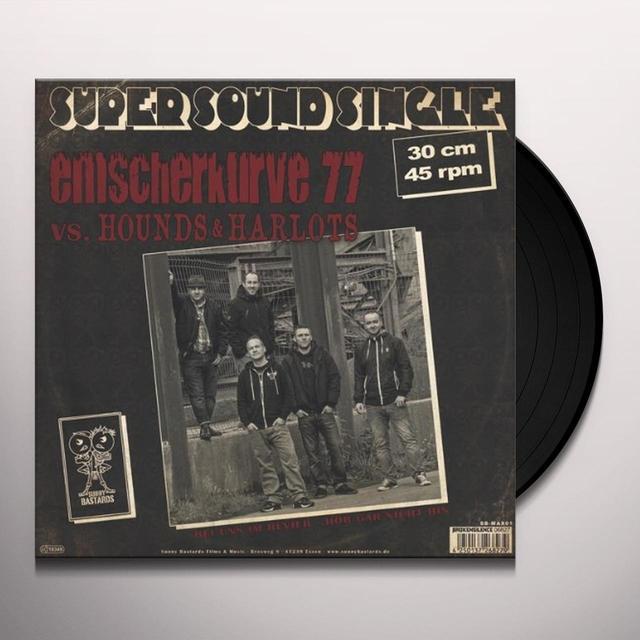 Emscherkurve 77/Hounds & Harlots BEI UNS IM REVIER/FIGHT TILL THE END Vinyl Record