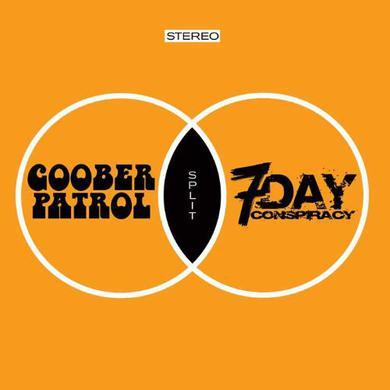 GOOBER PATROL/7 DAY CONSPIRACY Vinyl Record