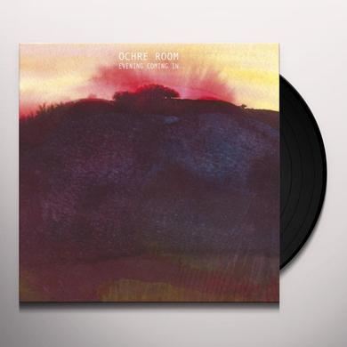 Ochre Room EVENING COMING IN Vinyl Record - UK Import