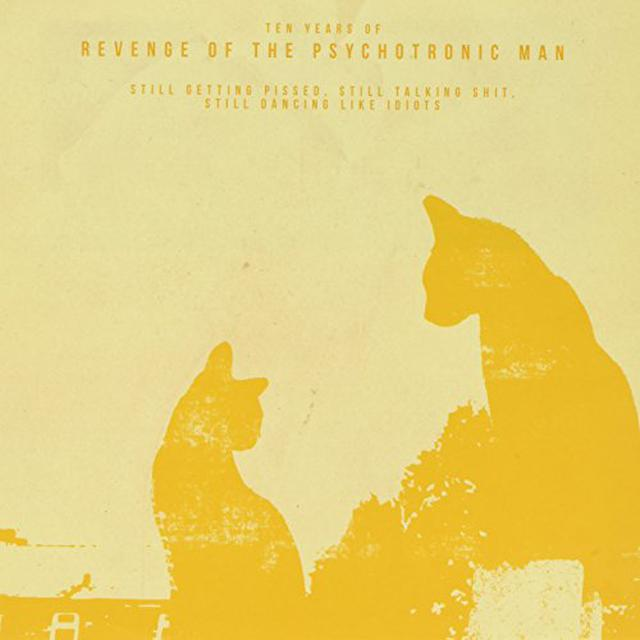 Revenge Of The Psychotronic Man 10 YEARS OF REVENGE Vinyl Record