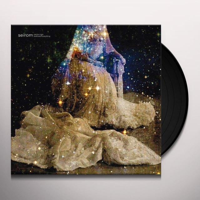 Seirom AND THE LIGHT WILL SWALLOW EVERYTHING Vinyl Record - UK Import