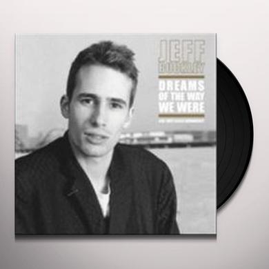 Jeff Buckley DREAMS OF THE WAY WE WERE (UK) (Vinyl)