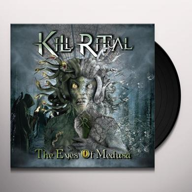 Kill Ritual THE EYES OF MEDUSA Vinyl Record