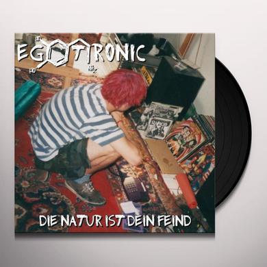 Egotronic DIE NATUR IST DEIN FEI Vinyl Record