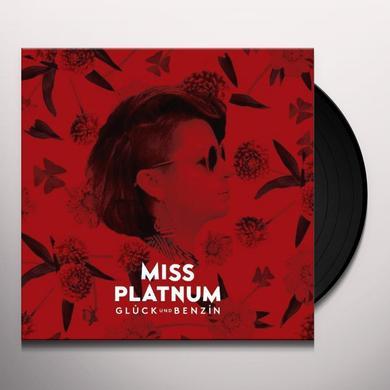 Miss Platnum GLUECK UND BENZIN Vinyl Record