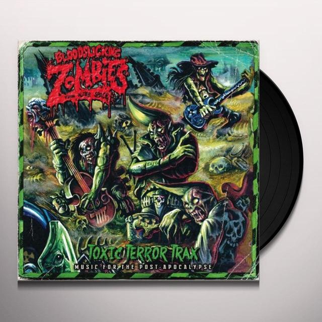 Bloodsucking Zombies From TOXIC TERROR TRAX (GER) (Vinyl)