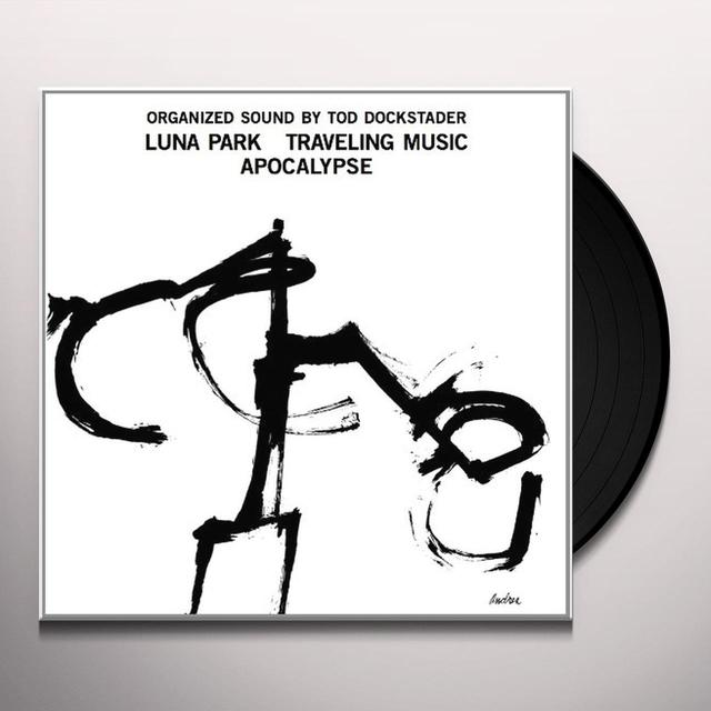 Tod Dockstader ORGANIZED SOUND: LUNA PARK TRAVELING MUSIC APOCALY Vinyl Record