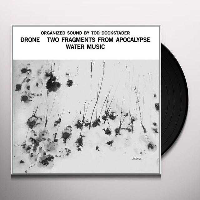 Tod Dockstader ORGANIZED SOUND: DRONE TWO FRAGMENTS FROM APOCALYP Vinyl Record