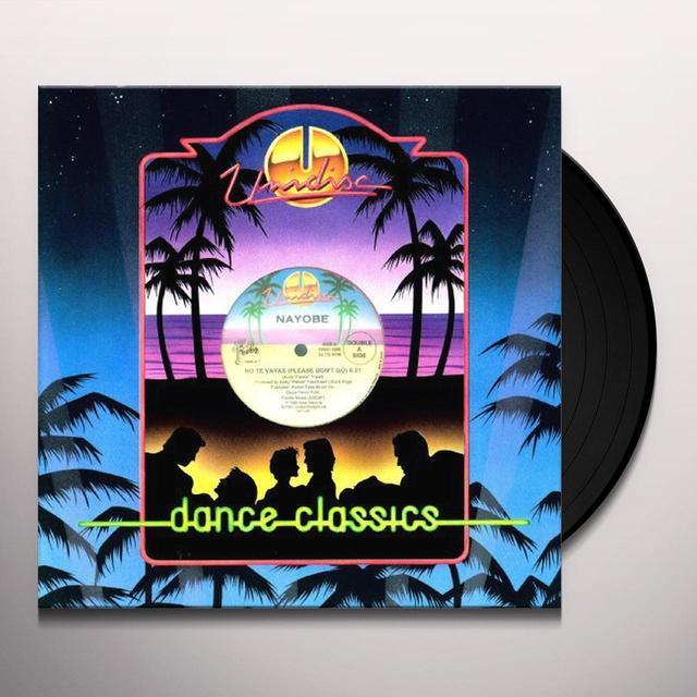 Nayobe NO TE VAYAS/PLEASE DONT GO Vinyl Record - Canada Import