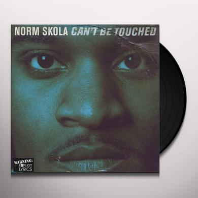 Norm Skola CANT BE TOUCHED Vinyl Record