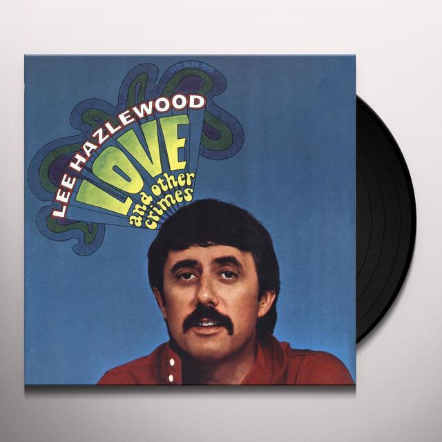 Lee Hazlewood LOVE & OTHER CRIMES Vinyl Record
