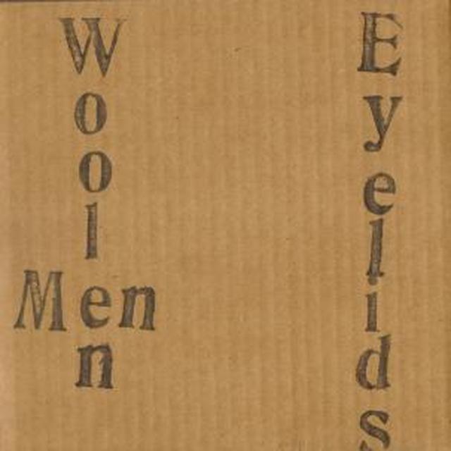 Eyelids / Woolen Men