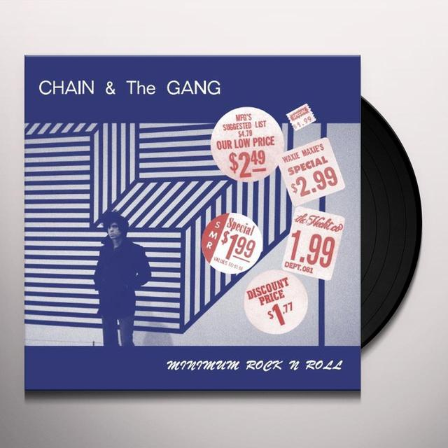 Chain & The Gang MINIMUM ROCK N ROLL Vinyl Record - UK Import