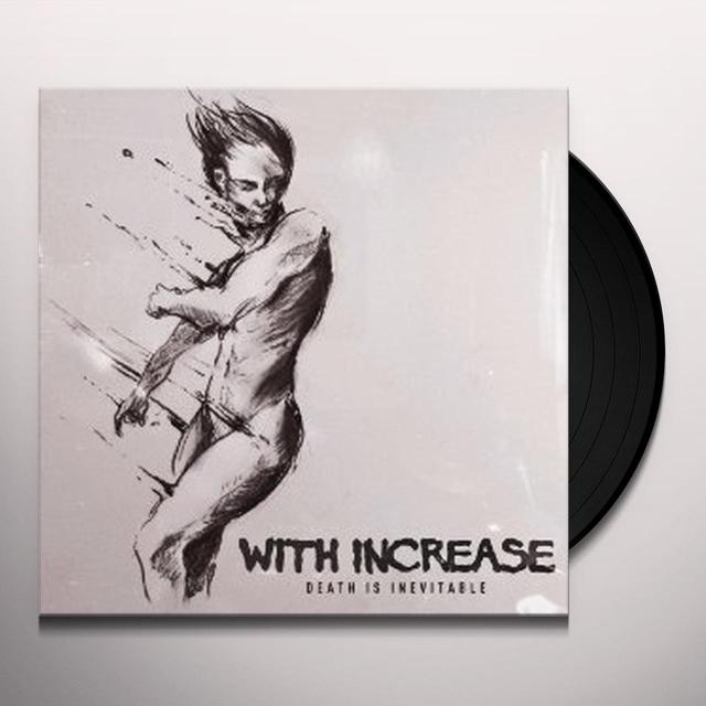 With Increase DEATH IS INEVITABLE Vinyl Record - UK Import