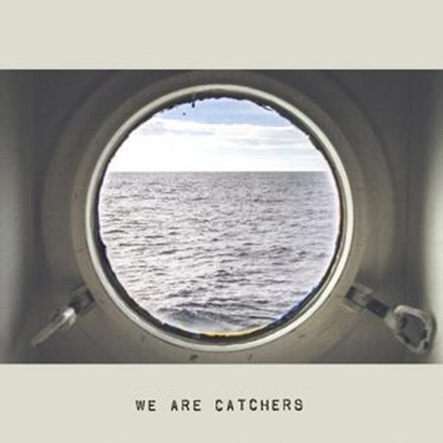 WE ARE CATCHERS Vinyl Record