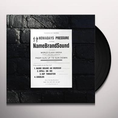 Name Brand Sound NOWADAYS PRESSURE Vinyl Record