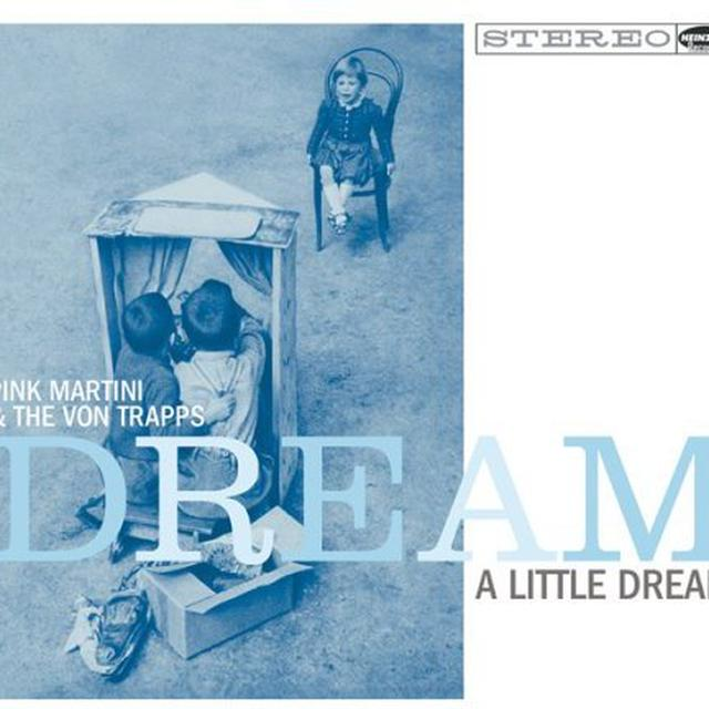 Pink Martini DREAM A LITTLE DREAM Vinyl Record