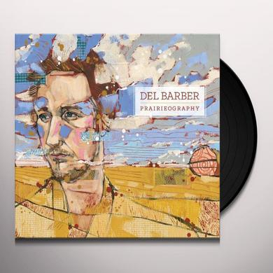 Del Barber PRAIRIEOGRAPHY Vinyl Record
