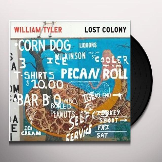 William Tyler LOST COLONY Vinyl Record