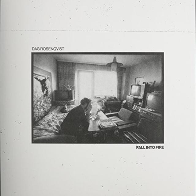 Dag Rosenqvist FALL INTO FIRE Vinyl Record