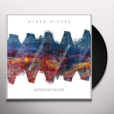 Matthew & The Atlas OTHER RIVERS Vinyl Record - UK Release