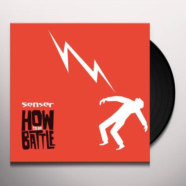 Senser HOW TO DO BATTLE Vinyl Record - UK Import